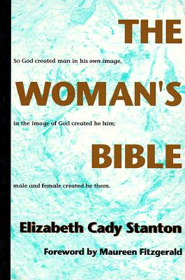 The Woman's Bible By Stanton, Elizabeth Cady