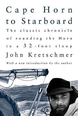 Cape Horn to Starboard By Kretschmer, John